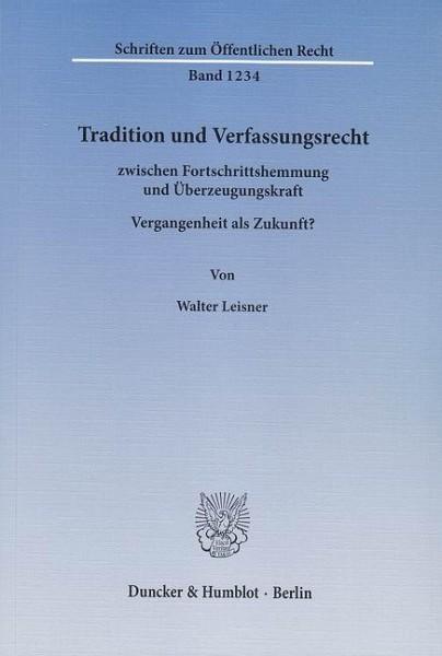 Tradition und Verfassungsrecht