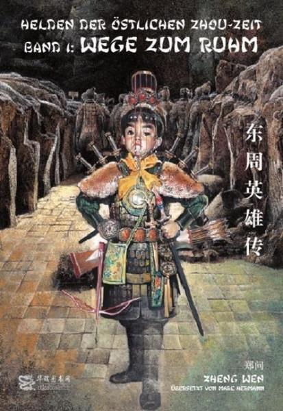 Helden der östlichen Zhou-Zeit - Band 1