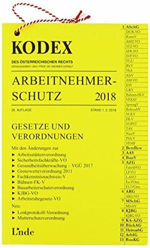 KODEX Arbeitnehmerschutz 2018 (Kodex des Österreichischen Rechts)