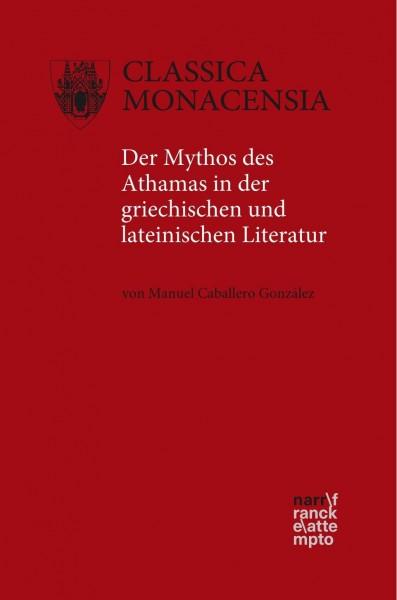 Der Mythos des Athamas in der griechischen und lateinischen Literatur
