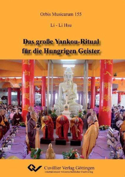 Das große Yankou-Ritual für die Hungrigen Geister