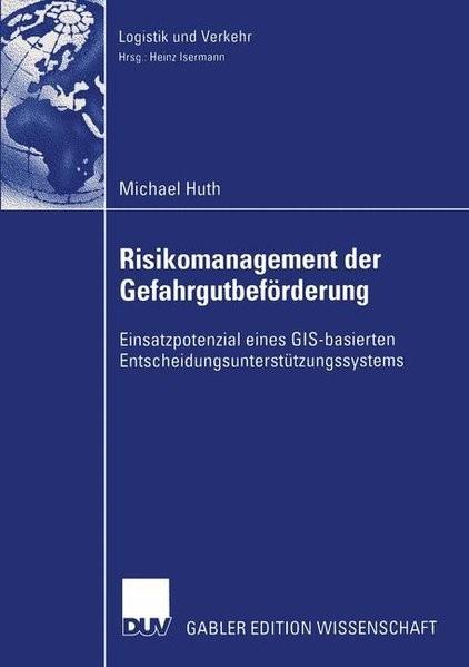 Risikomanagement der Gefahrgutbeförderung