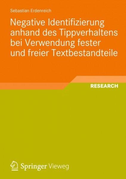 Negative Identifizierung anhand des Tippverhaltens bei Verwendung fester und freier Textbestandteile