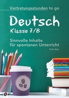Vertretungsstunden to go: Deutsch - Klasse 7/8