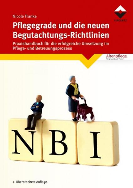 Pflegegrade und die neuen Begutachtungsrichtlinien