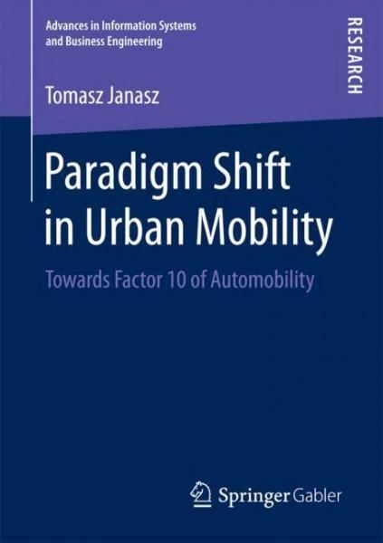 Paradigm Shift in Urban Mobility