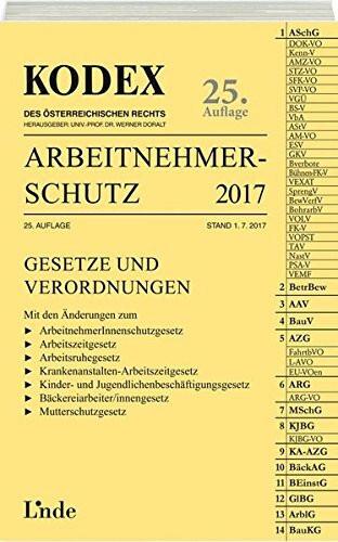 KODEX Arbeitnehmerschutz 2017/18 (Kodex des Österreichischen Rechts)