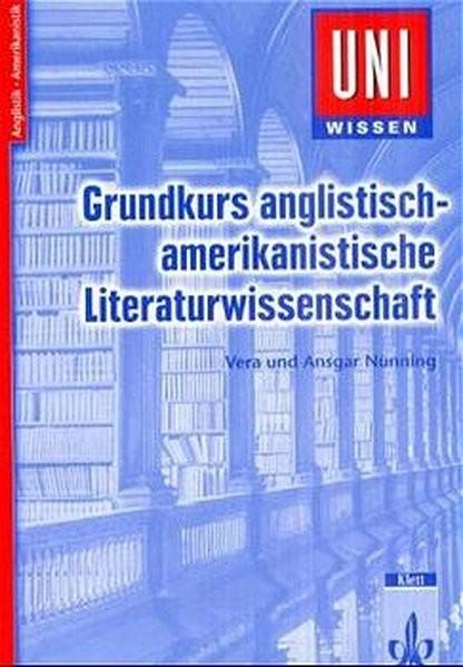 Uni Wissen Grundkurs anglistisch-amerikanistische Literaturwissenschaft: Anglistik/Amerikanistik, Si