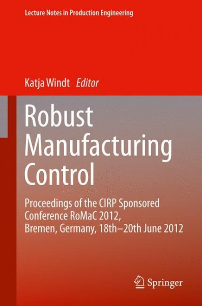Robust Manufacturing Control