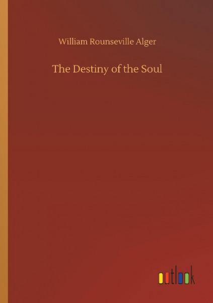 The Destiny of the Soul