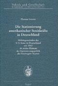Die Stationierung amerikanischer Streitkräfte in Deutschland