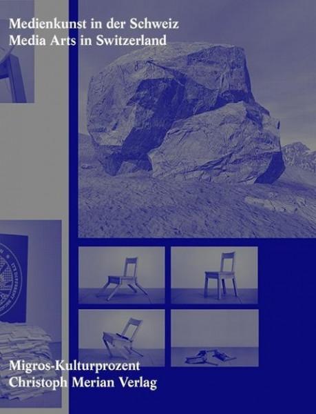Medienkunst in der Schweiz/ Media Arts in Switzerland