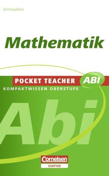 Pocket Teacher Abi - Sekundarstufe II: Mathematik