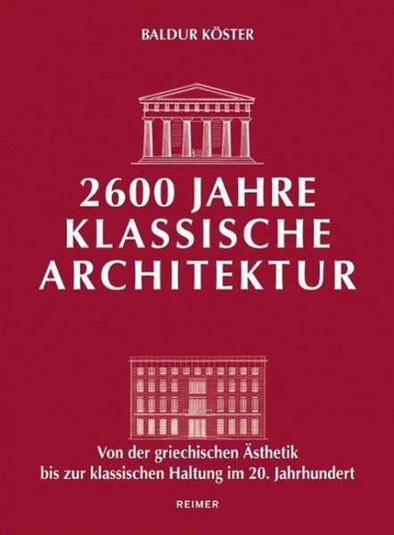 2600 Jahre klassische Architektur