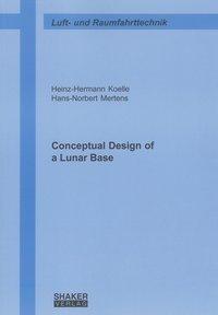 Conceptual Design of a Lunar Base