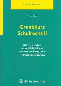 Grundkurs Schulrecht II