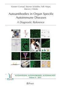 Autoantibodies in Organ Specific Autoimmune Diseases