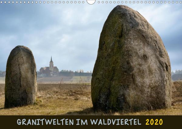 Granitwelten im Waldviertel (Wandkalender 2020 DIN A3 quer)