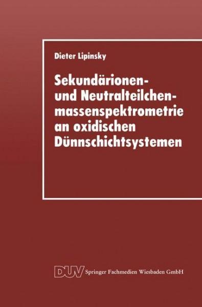 Sekundärionen- und Neutralteilchenmassenspektrometrie an oxidischen Dünnschichtsystemen