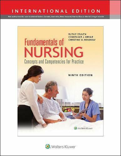 Fundamentals of Nursing: Concepts and Competencies for Practice, International Edition