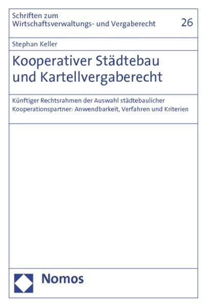 Kooperativer Städtebau und Kartellvergaberecht
