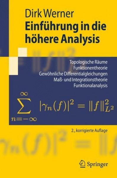 Einführung in die höhere Analysis