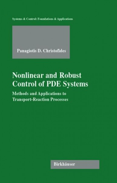 Nonlinear and Robust Control of PDE Systems