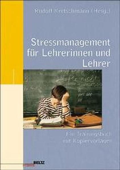 Stressmanagement für Lehrerinnen und Lehrer. Trainingsbuch