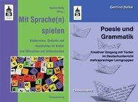 Poesie und Grammatik + Mit Sprache(n) spielen