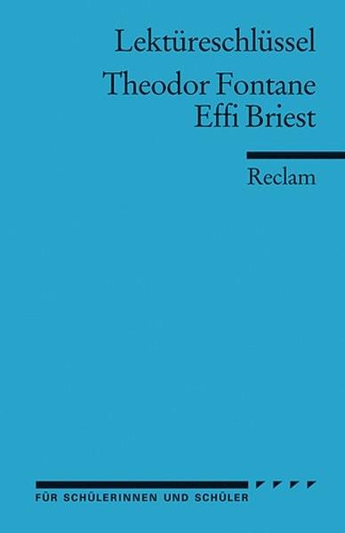 Effi Briest. Lektüreschlüssel für Schüler