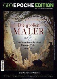 GEO Epoche Edition 18/2018 - Die großen Maler Teil 2