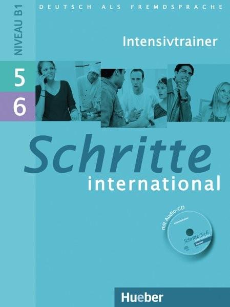 Schritte international 5+6: Deutsch als Fremdsprache / Intensivtrainer mit Audio-CD zu Band 5 und 6