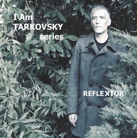 I Am Tarkovsky series