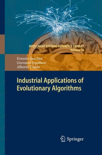 Industrial Applications of Evolutionary Algorithms
