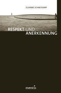 Respekt und Anerkennung
