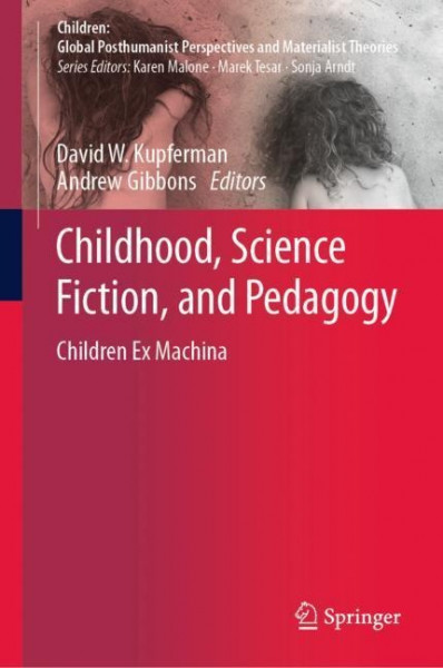 Childhood, Science Fiction, and Pedagogy