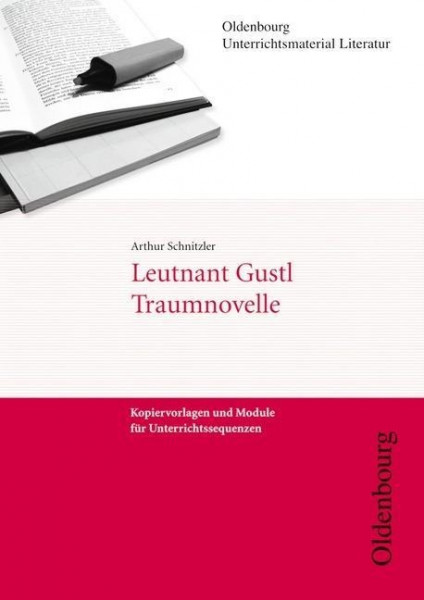 Arthur Schnitzler, Leutnant Gustl/Traumnovelle