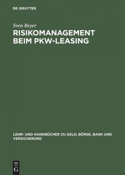 Risikomanagement beim PKW-Leasing