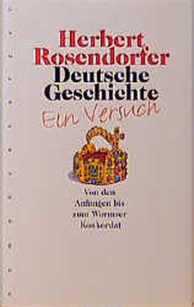Deutsche Geschichte 1. Ein Versuch