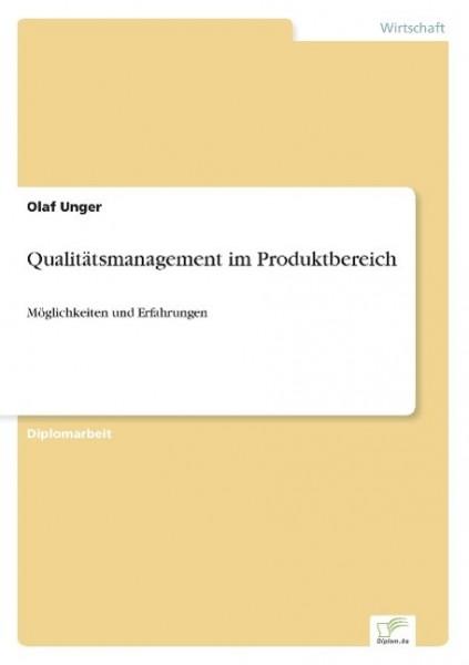 Qualitätsmanagement im Produktbereich