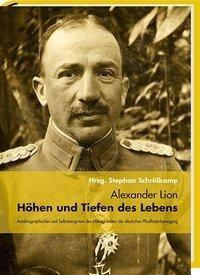 Alexander Lion - Höhen und Tiefen des Lebens