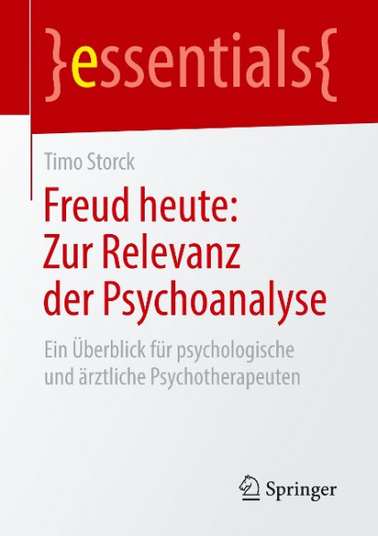 Freud heute: Zur Relevanz der Psychoanalyse