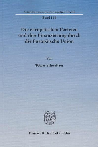 Die europäischen Parteien und ihre Finanzierung durch die Europäische Union
