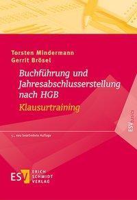 Buchführung und Jahresabschlusserstellung nach HGB - Klausurtraining