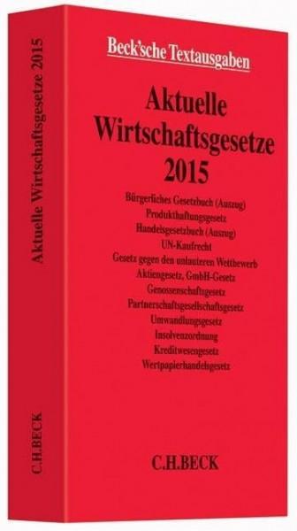 Aktuelle Wirtschaftsgesetze 2015