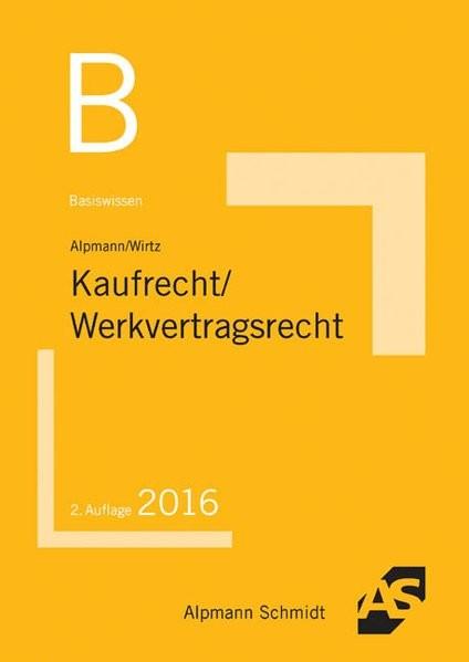 Basiswissen Kaufrecht, Werkvertragsrecht: 2016