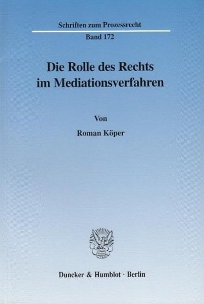Die Rolle des Rechts im Mediationsverfahren