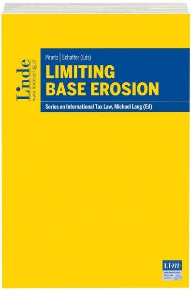 Limiting Base Erosion: Schriftenreihe IStR Band 104 (Schriftenreihe zum Internationalen Steuerrecht)
