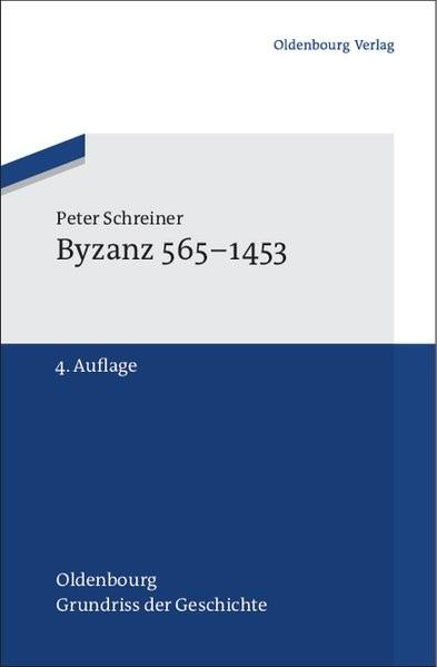 Byzanz 565-1453