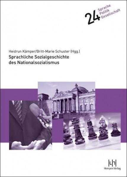 Sprachliche Sozialgeschichte des Nationalsozialismus